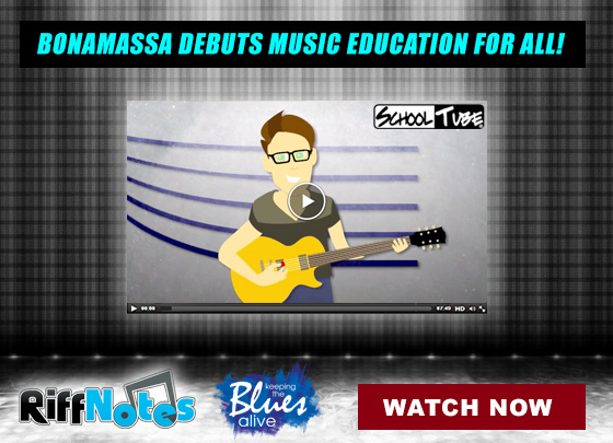 Bonamassa partners with SchoolTube to get the word out to millions of students. Watch now